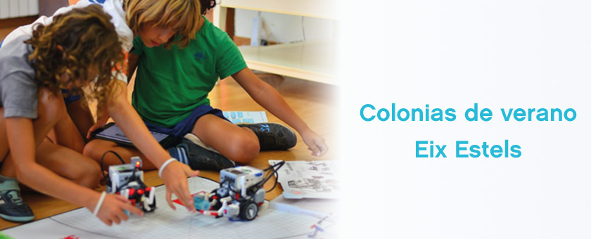 Colonias de verano con Eix Estels y LEGO Education ROBOTIX